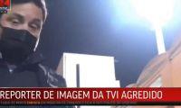 Ministério Público abre inquérito a agressão ao repórter da TVI