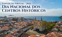 Dia Nacional dos Centros Históricos - 2021